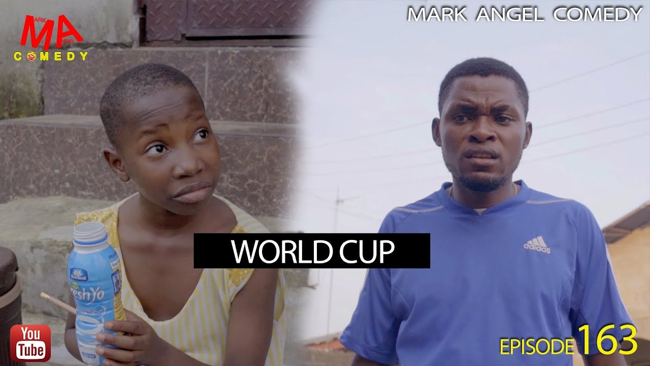 Mark Angel Comedy - WORLD CUP 2018