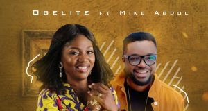 Ogelite ft Mike Abdul – Yahweh