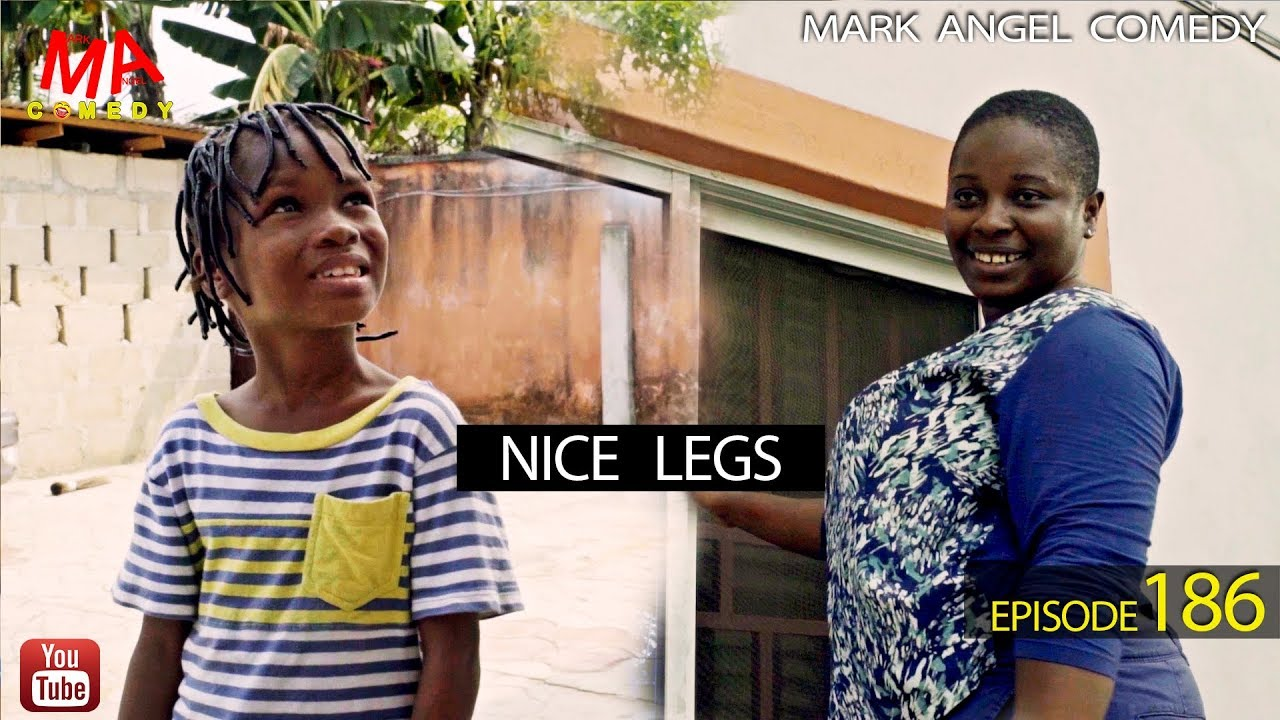 Mark Angel Comedy - NICE LEGS