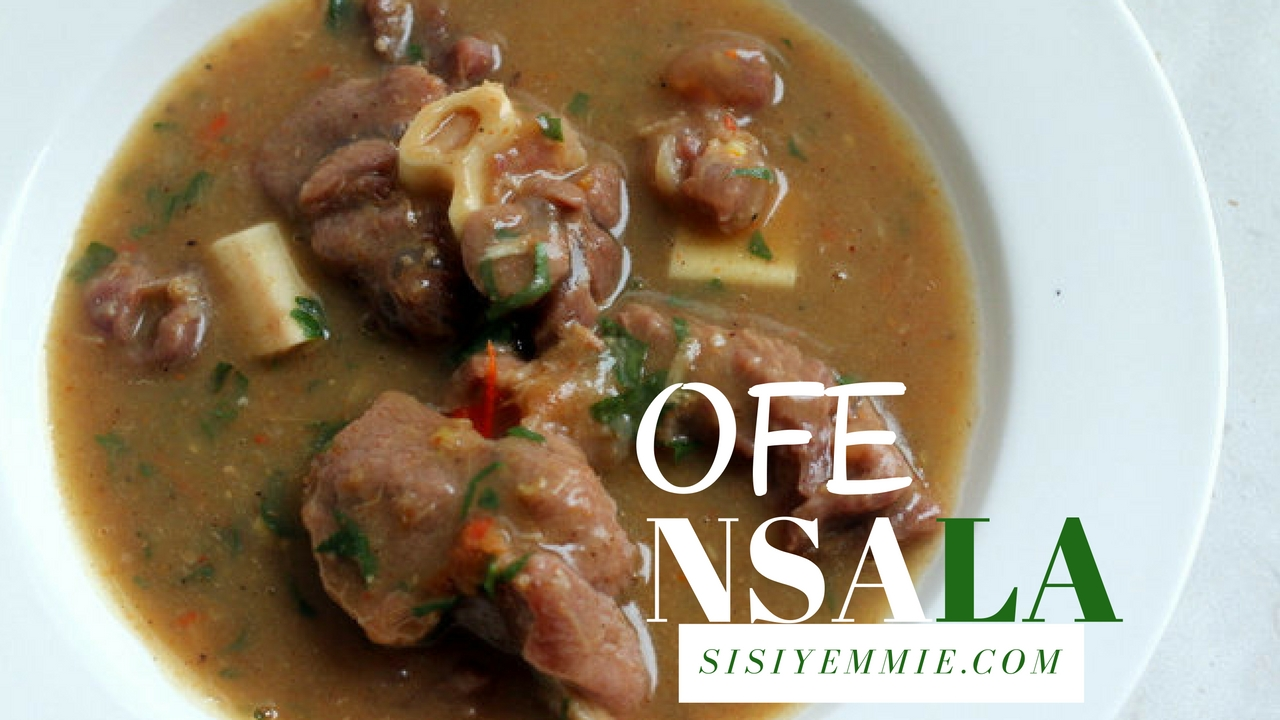 How To Prepare OFE NSALA SOUP aka WHITE SOUP