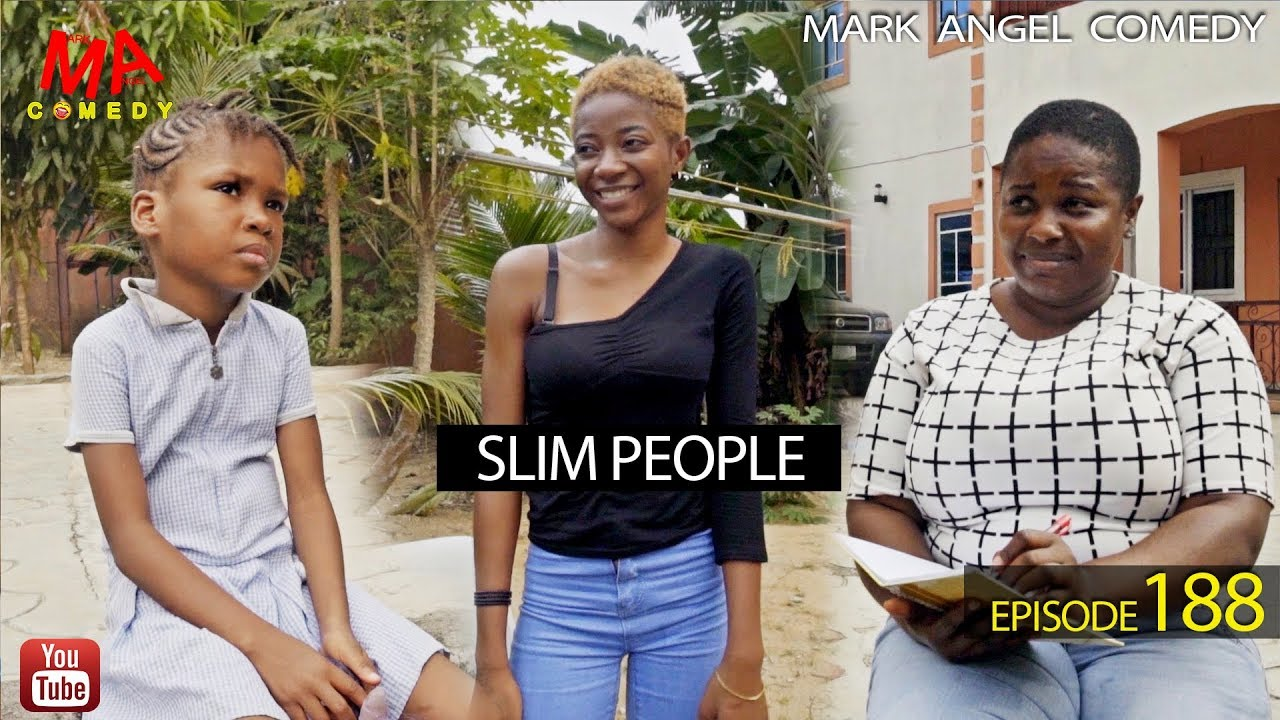 Mark Angel Comedy - SLIM PEOPLE