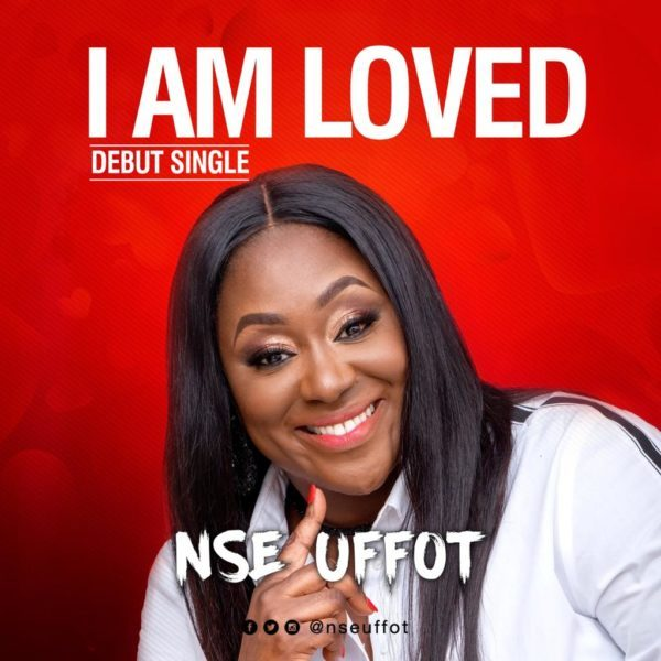 Nse Uffot – I Am Love
