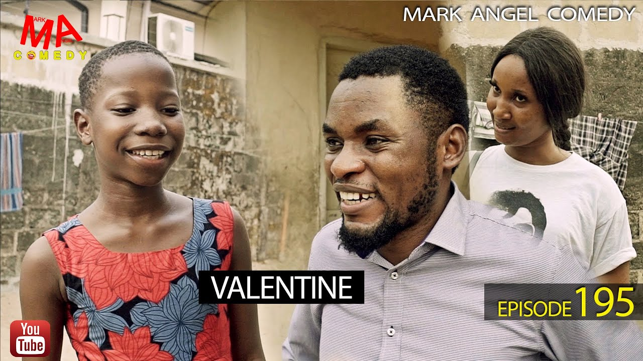 Mark Angel Comedy - VALENTINE
