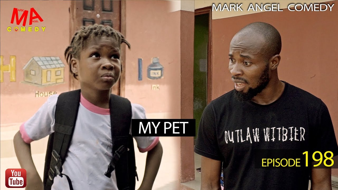 Mark Angel Comedy - MY PET