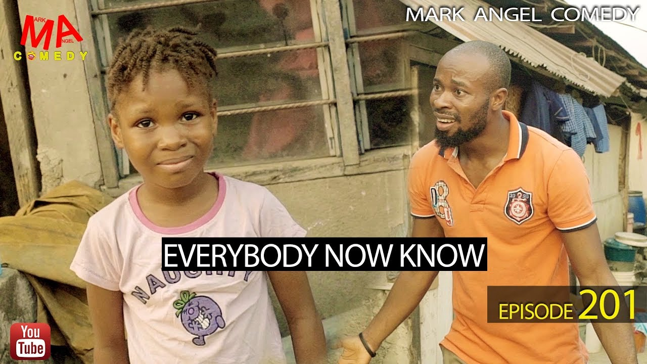 Mark Angel Comedy - EVERYBODY NOW KNOW