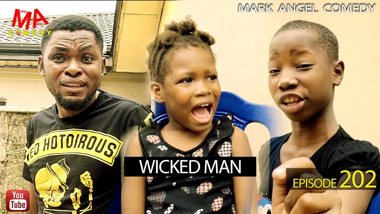 Mark Angel Comedy - WICKED MAN