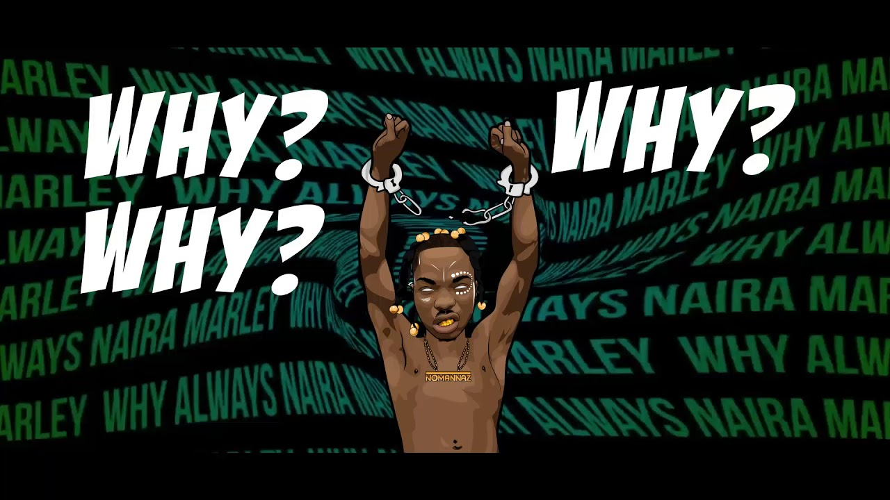 Naira Marley - Why (Lyric Video)