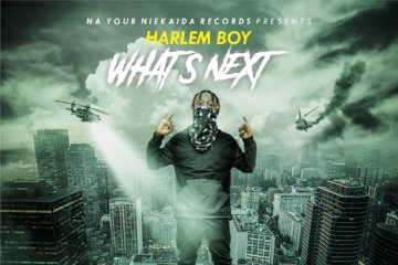 Harlem Boy – Whats Next