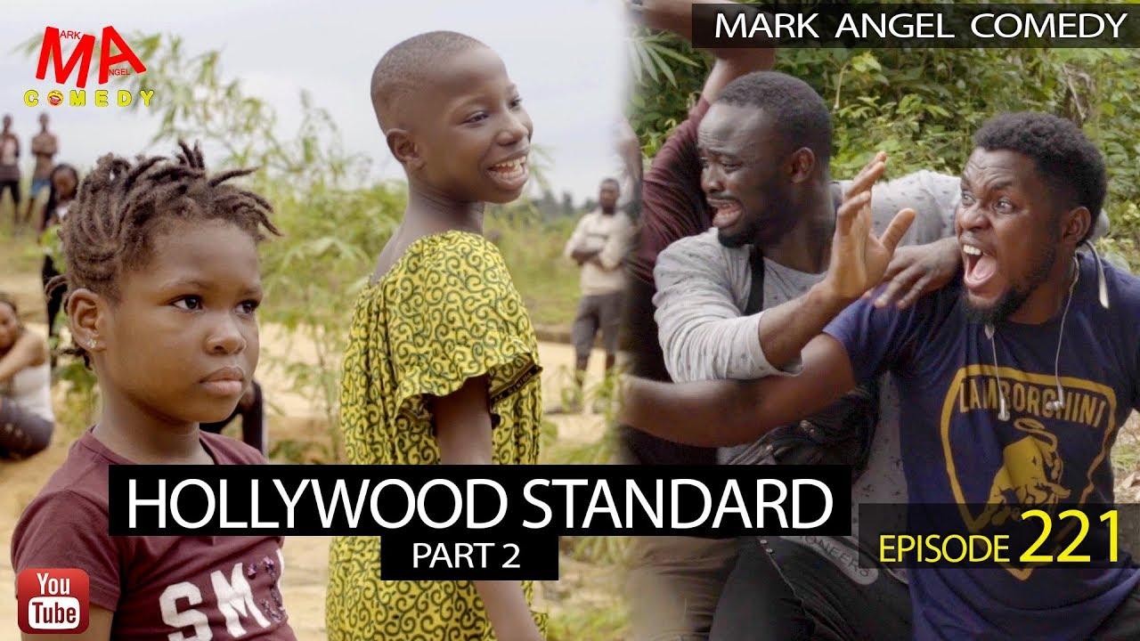 Mark Angel Comedy - HOLLYWOOD STANDARD Part 2