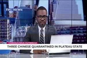 Three Chinese quarantined in Plateau state over Corona virus