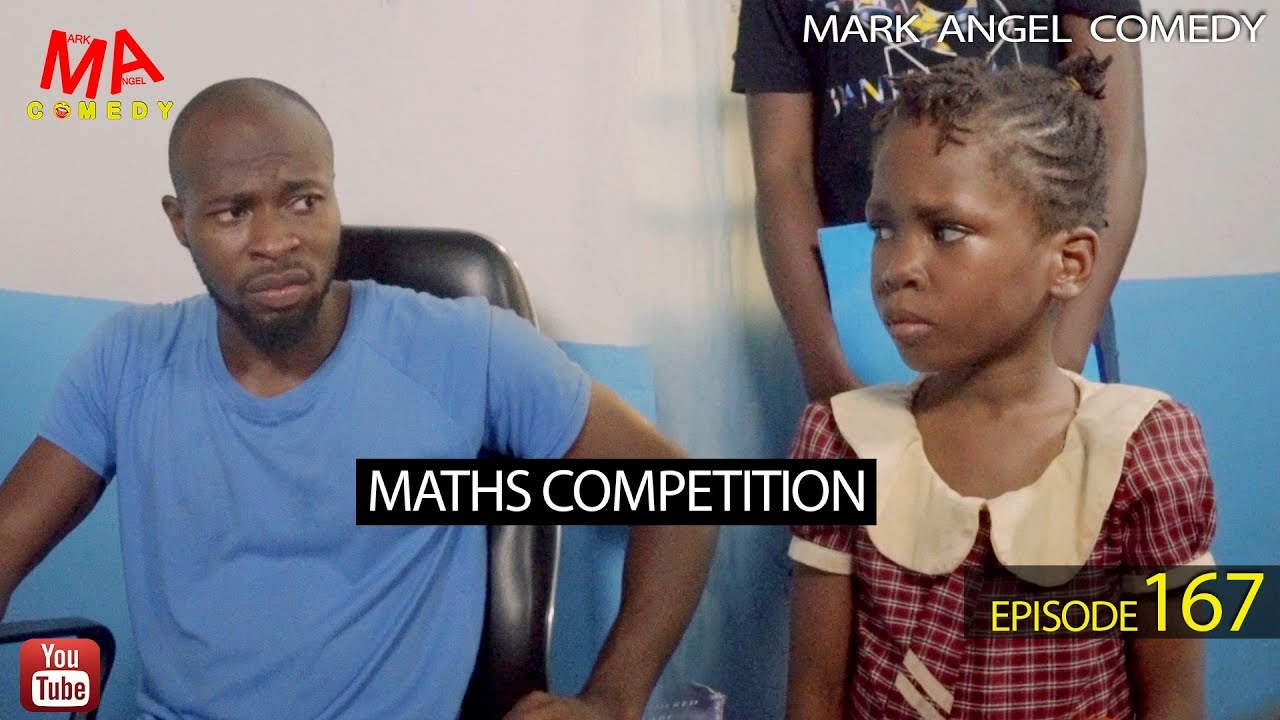 Mark Angel Comedy - MATHS COMPETITION