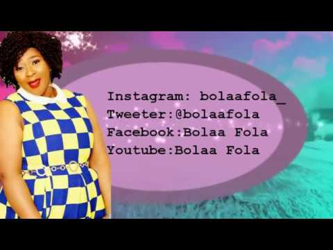 Bolaa Fola - Never Give Up