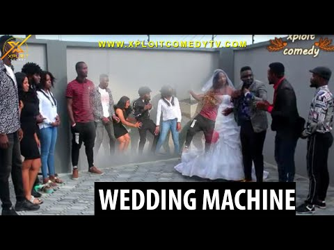 xploit comedy - This machine must should be used in Every wedding