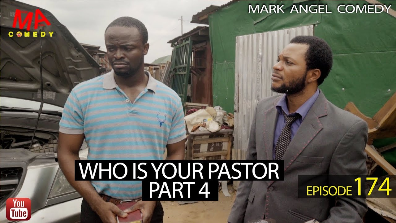 Mark Angel Comedy - WHO IS YOUR PASTOR Part Four