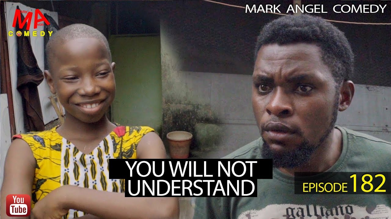 Mark Angel Comedy - YOU WILL NOT UNDERSTAND