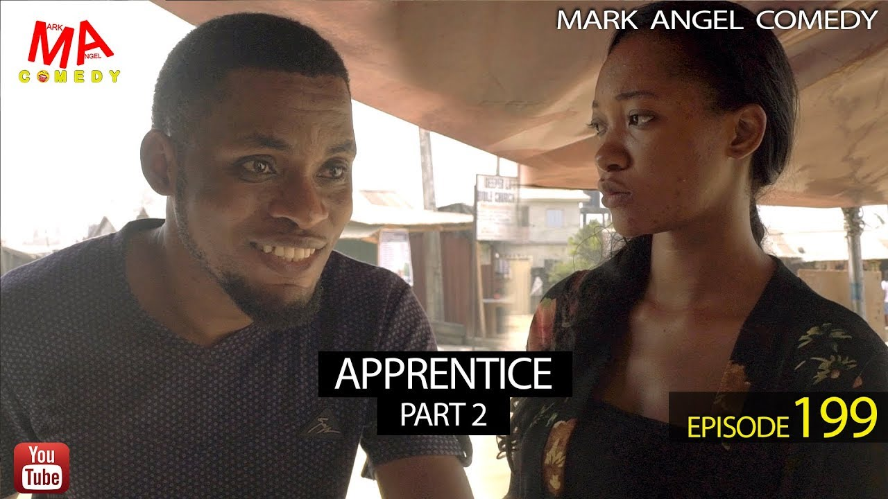 Mark Angel Comedy - APPRENTICE Part Two