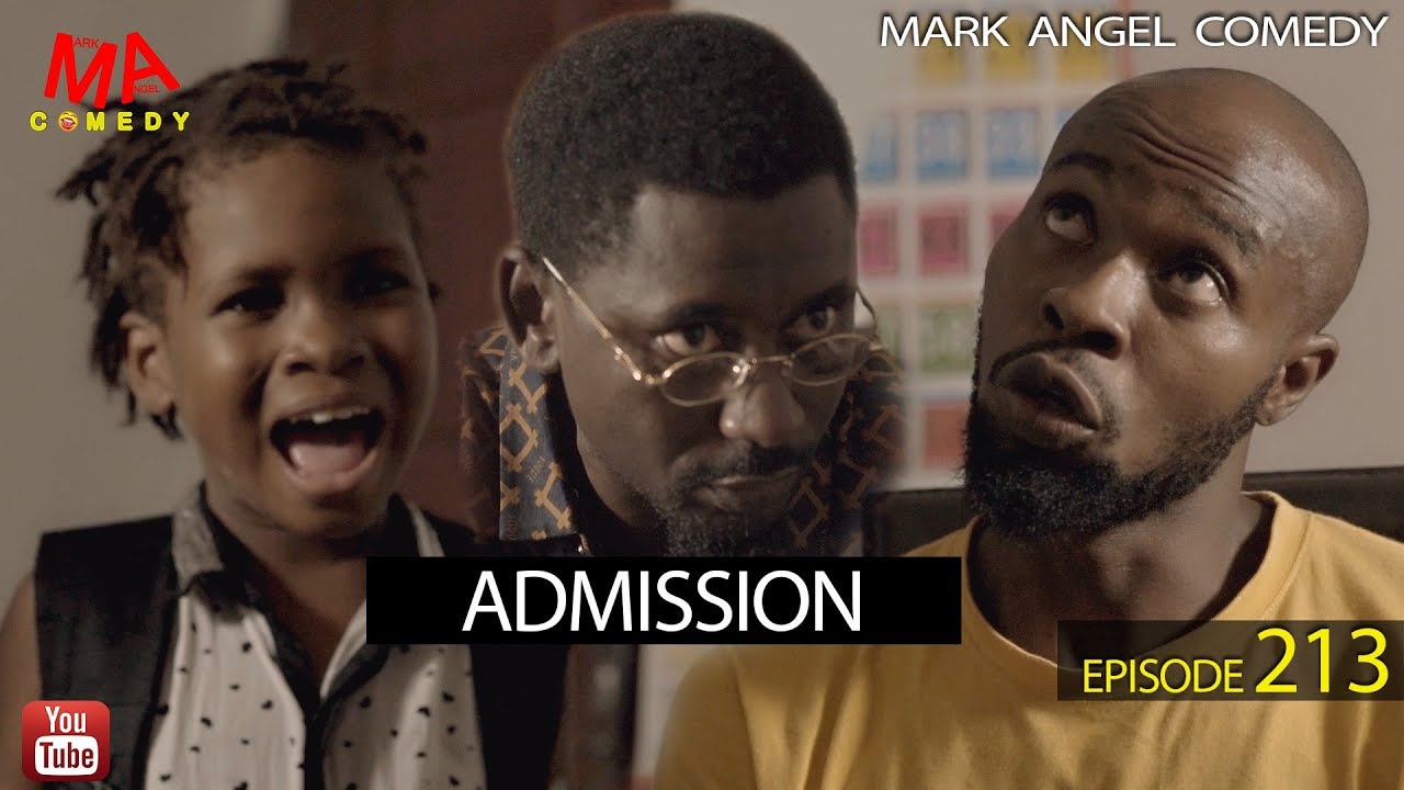 Mark Angel Comedy - ADMISSION
