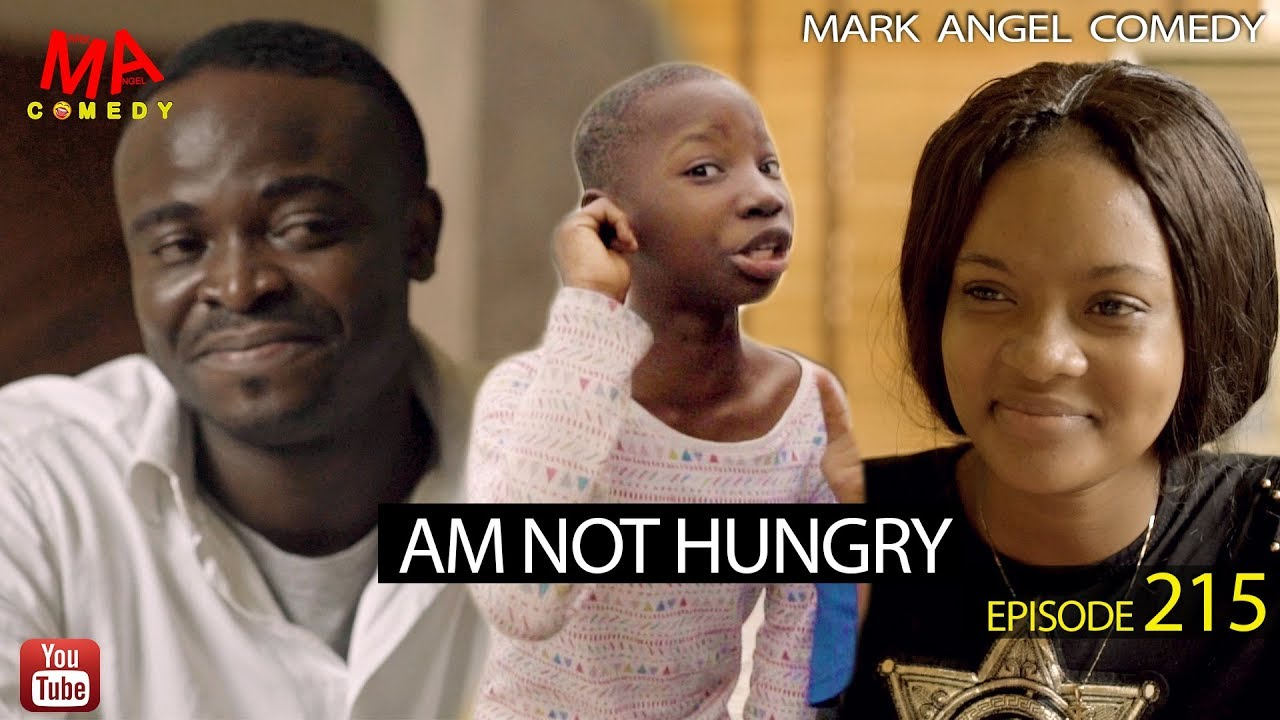 Mark Angel Comedy - AM NOT HUNGRY