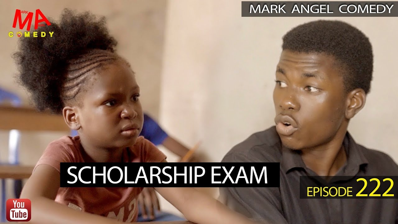 Mark Angel Comedy - SCHOLARSHIP EXAM